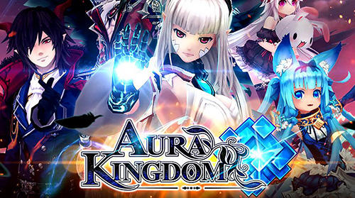 Descargar Aura kingdom gratis para Android.