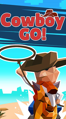 Descargar Cowboy GO!: Catch giant animals gratis para Android.