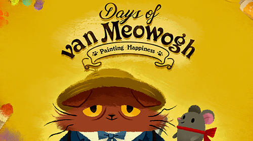 Descargar Days of van Meowogh gratis para Android 5.0.