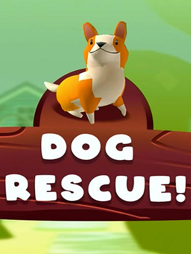 Descargar Dog rescue! gratis para Android.