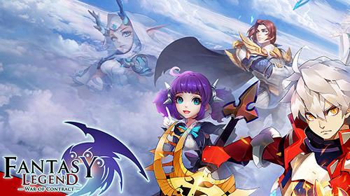 Descargar Fantasy legend: War of contract gratis para Android.