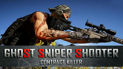 Descargar Ghost sniper shooter: Contract killer gratis para Android.