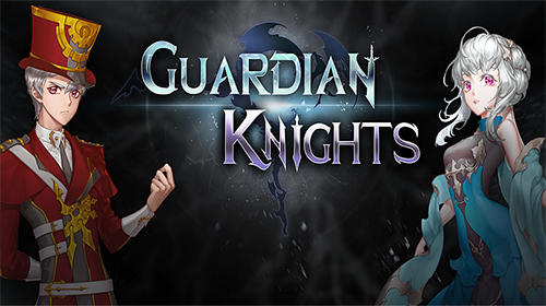 Descargar Guardian knights gratis para Android.