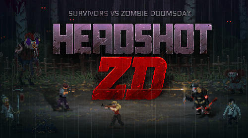 Descargar Headshot ZD : Survivors vs zombie doomsday gratis para Android.