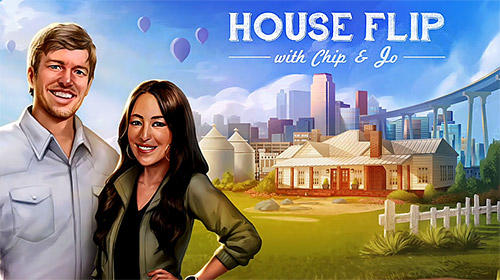 Descargar House flip with Chip and Jo gratis para Android.