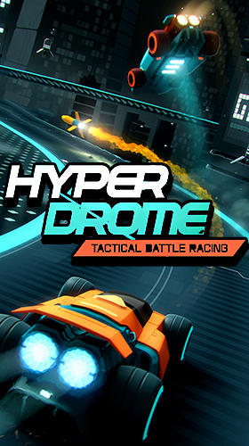 Descargar Hyperdrome: Tactical battle racing gratis para Android.