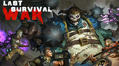 Descargar Last survival war: Apocalypse gratis para Android.