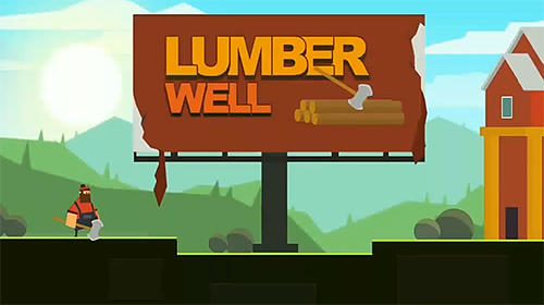 Descargar Lumber well gratis para Android.