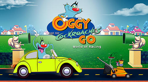 Descargar Oggy and the cockroaches go: World of racing gratis para Android.