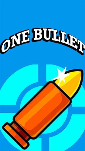 Descargar One bullet gratis para Android 4.1.