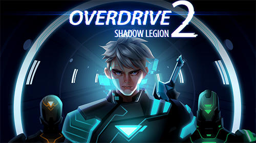 Descargar Overdrive 2: Shadow legion gratis para Android.