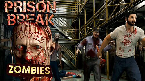 Descargar Prison break: Zombies gratis para Android.