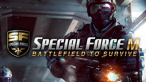 Descargar Special force m: Battlefield to survive gratis para Android.