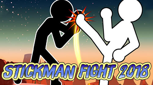 Stickman fight 2018