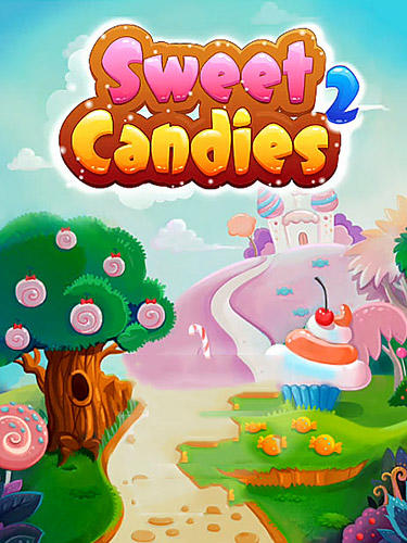 Descargar Sweet candies 2: Cookie crush candy match 3 gratis para Android.
