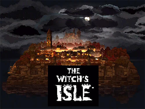 Descargar The witch's isle gratis para Android 4.0. .�.�. .�.�.�.�.�.�.�.�.