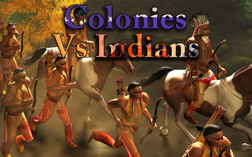 Descargar Colonies vs Indians gratis para Android 4.2.2.