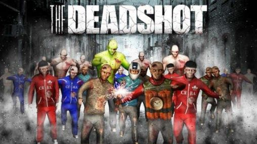 The deadshot