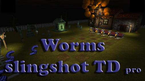 Descargar Worms slingshot TD pro gratis para Android 4.2.2.