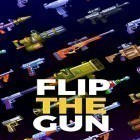 Con la juego Sheep Up! para Android, descarga gratis Flip the gun: Simulator game  para celular o tableta.