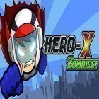 Con la juego Puzzle monsters para Android, descarga gratis Hero-X: Zombies!  para celular o tableta.