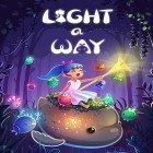 Con la juego White Water para Android, descarga gratis Light a way  para celular o tableta.