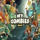 Con la juego Dig bombers: PvP multiplayer digging fight para Android, descarga gratis My zombies: Melee  para celular o tableta.