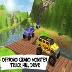 Con la juego Joe Dever's Lone wolf para Android, descarga gratis Offroad grand monster truck hill drive  para celular o tableta.