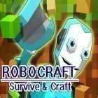 Con la juego Cañón de Hamsters para Android, descarga gratis Robocraft: Survive and craft  para celular o tableta.