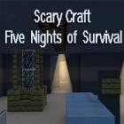 Con la juego El mundo de caballos 3D: Mi caballo de montar para Android, descarga gratis Scary craft: Five nights of survival  para celular o tableta.