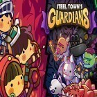 Con la juego The deadshot para Android, descarga gratis Steel town's guardians  para celular o tableta.