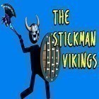 Con la juego Neon Mania para Android, descarga gratis The stickman vikings  para celular o tableta.