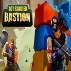 Con la juego Greedy Burplings para Android, descarga gratis Toy soldier bastion  para celular o tableta.