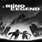 Con la juego World Of Goo para Android, descarga gratis A blind legend  para celular o tableta.