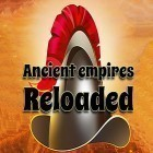 Con la juego CrazyShuttle para Android, descarga gratis Ancient empires reloaded  para celular o tableta.