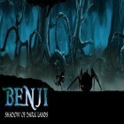 Con la juego Car wash and design para Android, descarga gratis Benji: Shadow of dark lands  para celular o tableta.