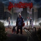 Con la juego Bag It para Android, descarga gratis Blood zombies  para celular o tableta.