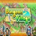 Con la juego Air penguin para Android, descarga gratis Dungeon village  para celular o tableta.