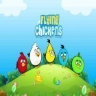 Con la juego Super Dynamite Fishing para Android, descarga gratis Flying chickens  para celular o tableta.