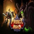 Con la juego Potion maker para Android, descarga gratis Frenzy hero  para celular o tableta.