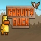 Con la juego Dawn break: Night witch para Android, descarga gratis Gravity duck  para celular o tableta.