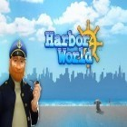 Con la juego Real driving sim para Android, descarga gratis Harbor world  para celular o tableta.