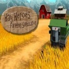 Con la juego Horse world 3D: My riding horse para Android, descarga gratis Hay heroes: Farming simulator  para celular o tableta.