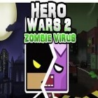 Con la juego Super Dynamite Fishing para Android, descarga gratis Hero wars 2: Zombie virus  para celular o tableta.