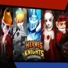 Con la juego Delicious: Emily's honeymoon cruise para Android, descarga gratis Heroes and knights: Rise of darkness  para celular o tableta.