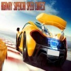 Con la juego Minigame: Paradise para Android, descarga gratis Highway supercar speed contest  para celular o tableta.