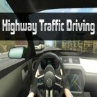 Con la juego Assassin's creed: Identity para Android, descarga gratis Highway traffic driving  para celular o tableta.