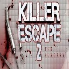 Con la juego My Clinic para Android, descarga gratis Killer Escape 2  para celular o tableta.