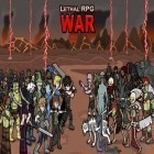Con la juego Hit the Apple para Android, descarga gratis Lethal RPG: War  para celular o tableta.