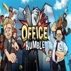 Con la juego Rock runners para Android, descarga gratis Office rumble  para celular o tableta.